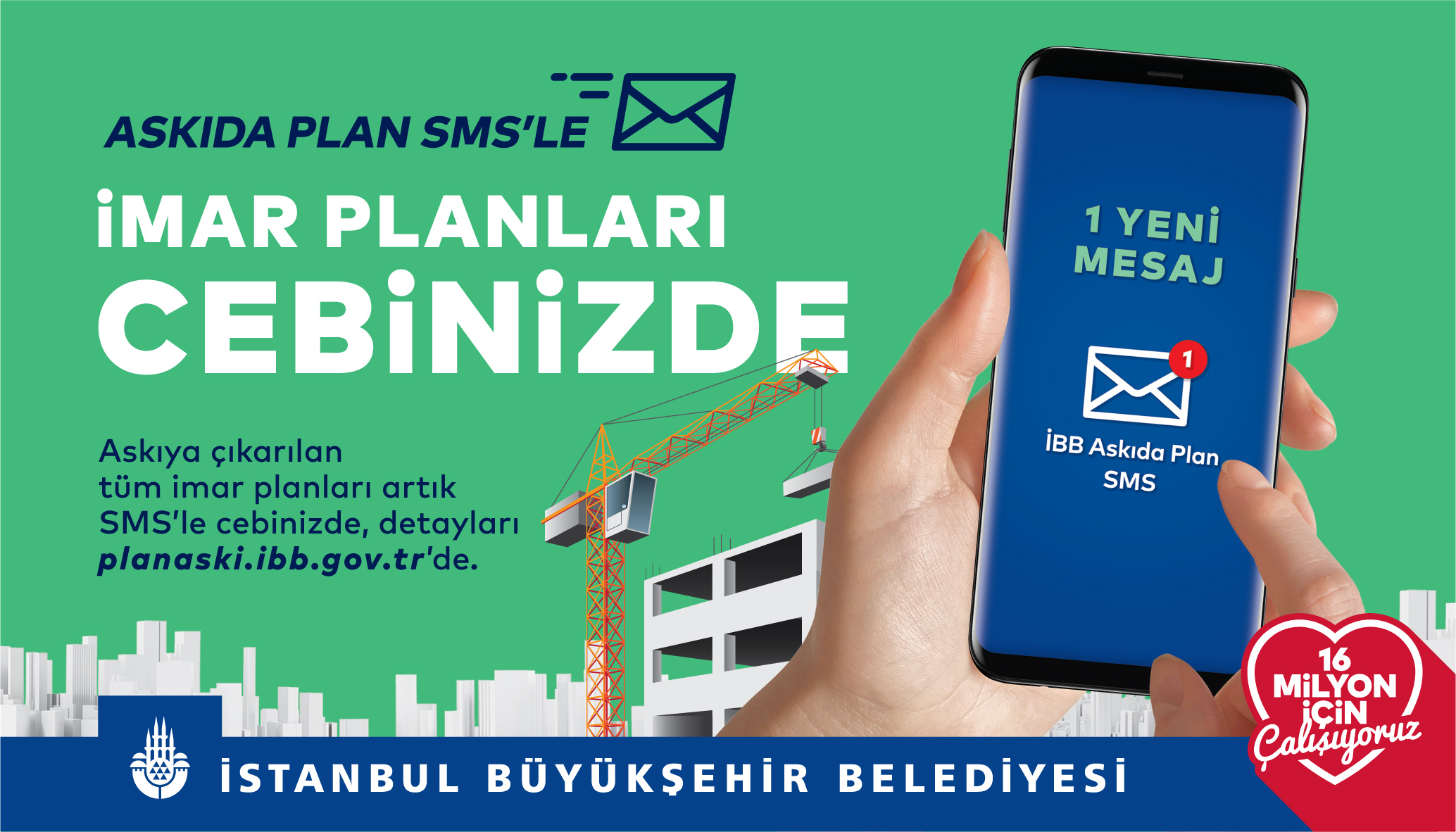 """""""ASKIDA PLAN SMS'LE"""" - Notifying citizens about the latest zoning plan and plan changes via SMS (Istambul)"""